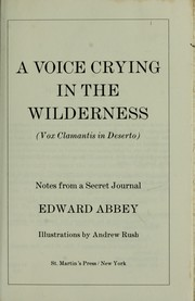Cover of: A voice crying in the wilderness = | Edward Abbey