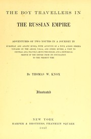 Cover of: The boy travellers in the Russian empire | Thomas Wallace Knox