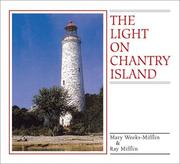 Cover of: The Light On Chantry Island | Mary Weeks-Mifflin