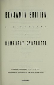 Cover of: Benjamin Britten | Humphrey Carpenter