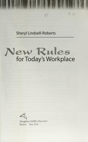 Cover of: New rules for today's workplace