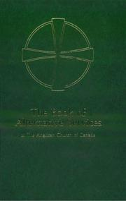 Cover of: Book of Alternative Services of the Anglican Church of Canada by