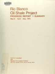 Cover of: Progress report 7 - summary : Tract C-a oil shale development