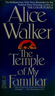 Cover of: The temple of my familiar | Alice Walker