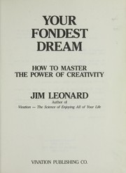 Cover of: Your Fondest Dream | Jim Leonard
