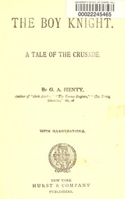 Cover of: The boy knight | G. A. Henty
