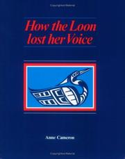 Cover of: How the loon lost her voice
