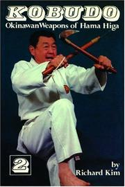 Cover of: Kobudo Okinawan Weapons of Hama Higa