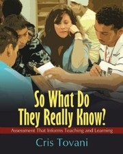 Cover of: So what do they really know? | Cris Tovani