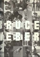 Cover of: Bruce Weber : an exhibition