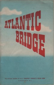 Cover of: Atlantic bridge | Great Britain. Ministry of Information.