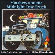 Cover of: Matthew and the Midnight Tow Truck