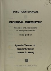 Cover of: Solutions manual, physical chemistry | Ignacio Tinoco
