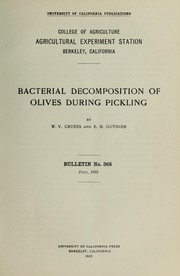 Cover of: Bacterial decomposition of olives during pickling