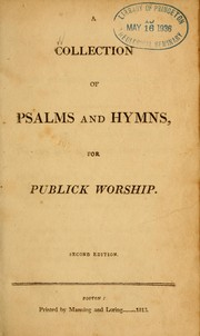 Cover of: A Collection of psalms and hymns, for publick worship |