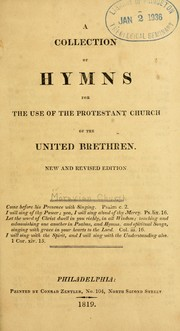 Cover of: A Collection of hymns for the use of the Protestant Church of the United Brethren