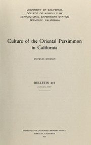 Cover of: Culture of the Oriental persimmon in California | Knowles Augustus Ryerson