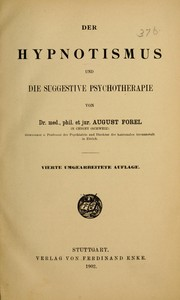 Cover of: Die Hypnotismus und die suggestive Psychotherapie