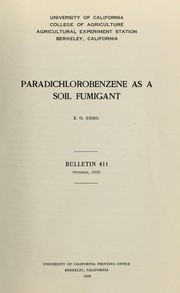 Cover of: Paradichlorobenzene as a soil fumigant | E. O. Essig
