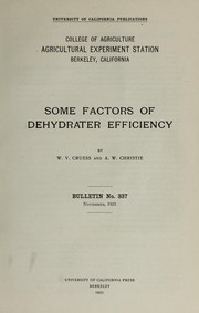 Cover of: Some factors of dehydrater efficiency