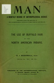 Cover of: The use of buffalo hair by the North American Indians