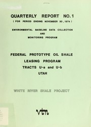 Cover of: Federal Prototype Oil Shale Leasing Program environmental baseline data collection and monitoring program quarterly report