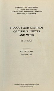 Cover of: Biology and control of citrus insects and mites | H. J. Quayle