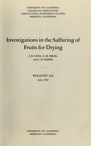 Cover of: Investigations in the sulfuring of fruits for drying