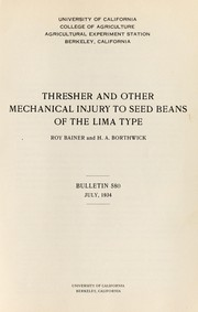 Cover of: Thresher and other mechanical injury to seed beans of the lima type