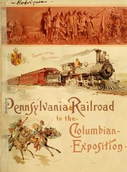 Cover of: Pennsylvania railroad to the Columbian exposition