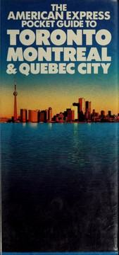 Cover of: The American Express pocket guide to Toronto, Montreal & Quebec City