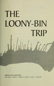Cover of: The loony-bin trip | Kate Millett