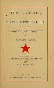 Cover of: The Kabbala: or, The true science of light