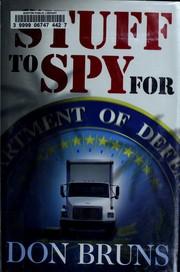 Cover of: Stuff to spy for | Don Bruns