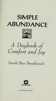 Cover of: Simple Abundance, a Daybook of Comfort and Joy