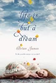 Cover of: Life is but a dream | James, Brian