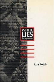 Cover of: White Lies (For My Mother)