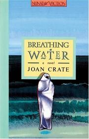 Cover of: Breathing water: a novel