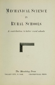 Cover of: Mechanical science in rural schools ... |
