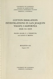 Cover of: Cotton irrigation investigations in San Joaquin Valley, California, 1926 to 1935