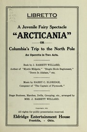 Cover of: Arcticania, or, Columbia's trip to the North Pole