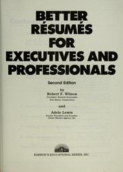 Cover of: Better résumés for executives and professionals | Wilson, Robert F.