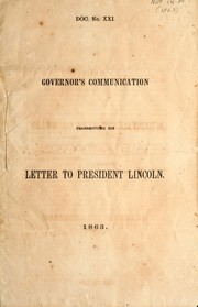 Cover of: Governor's communication transmitting his letter to President Lincoln