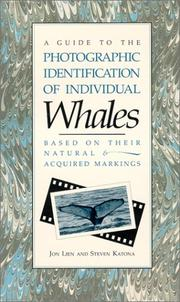 Cover of: A guide to the photographic identification of individual whales based on their natural and acquired markings