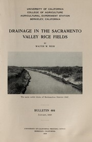 Cover of: Drainage in the Sacramento Valley rice fields