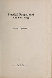 Cover of: Practical Forging and Art Smithing | Thomas F. Googerty