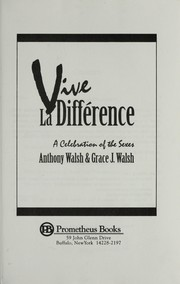 Cover of: Vive la différence | Walsh, Anthony