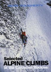 Cover of: Selected Alpine Climbs in the Canadian Rockies (Falcon Guides Rock Climbing)