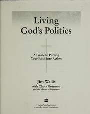 Cover of: Living God's politics | Jim Wallis