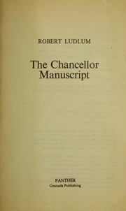 Cover of: The Chancellor manuscript | Robert Ludlum